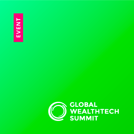 Global Wealthtech Summit 2019 – London