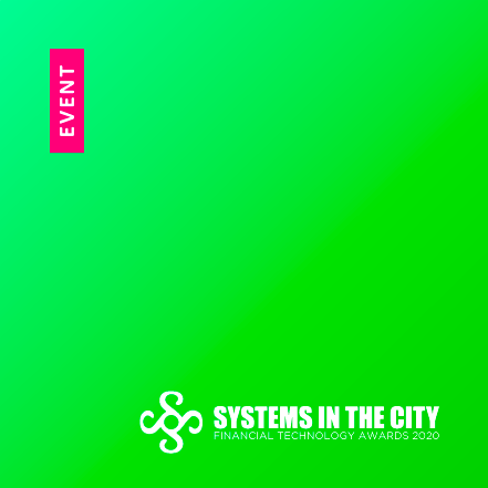 Systems In The City – Financial Technology Awards 2020